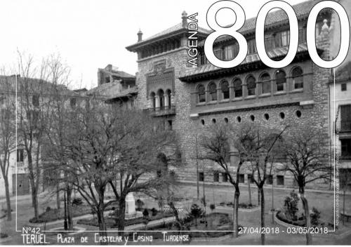 Agenda 42. Plaza Castelar y Casino Turolense S/N.